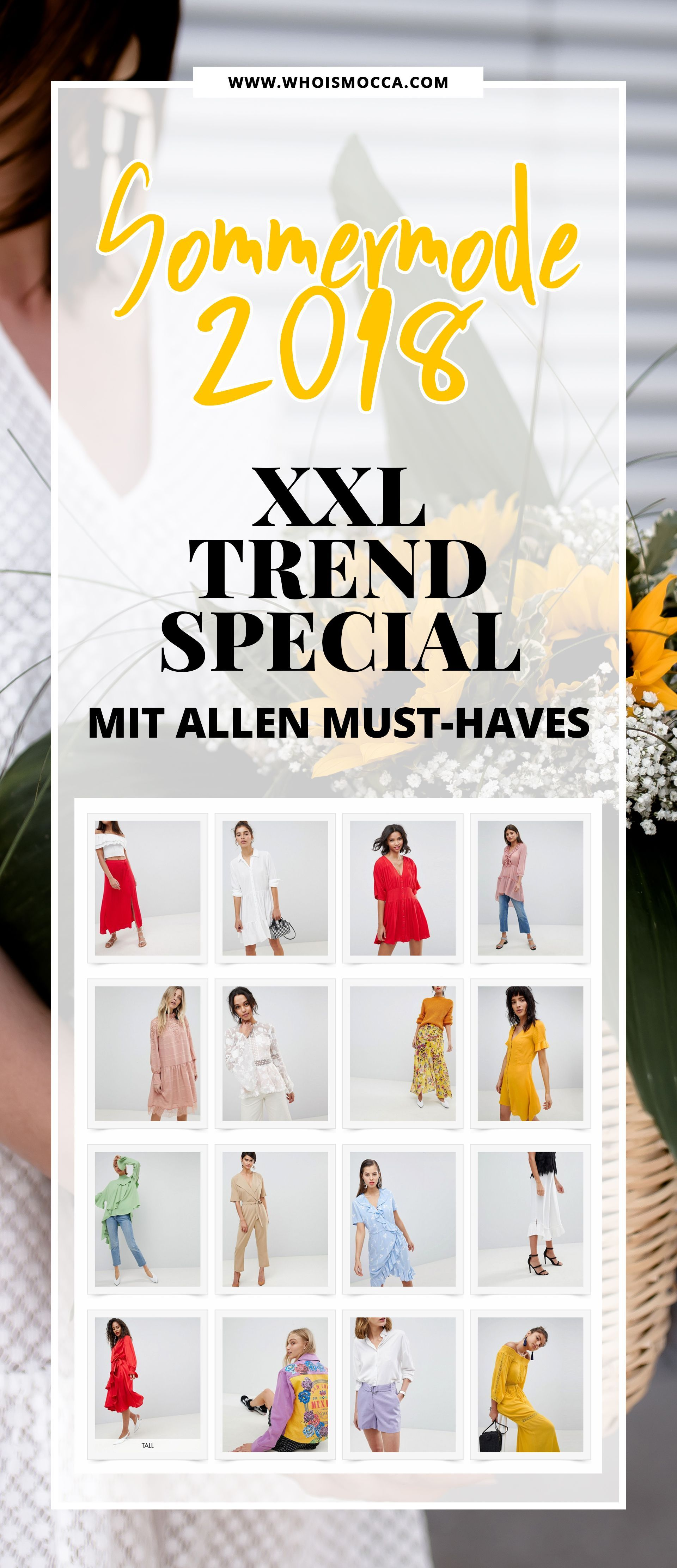 Sommermode 2018 Das Xxl Trend Special Mit Allen Must Haves Fur