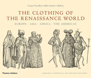 The Clothing of the Renaissance World: Europe - Asia - Africa - The Americas Cover