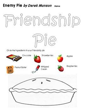 Friendship Pie Worksheet for Derek Munson's Book Enemy