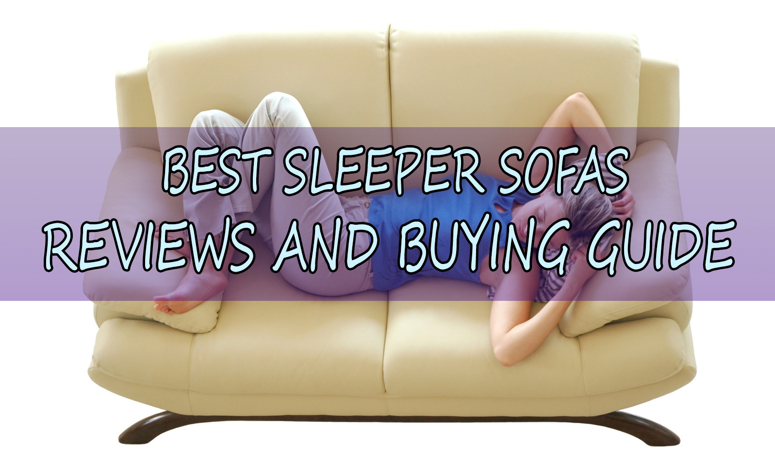 What to consider when choosing a quality sleeper sofa What is the