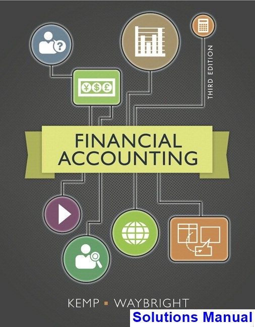 Financial accounting 13e answers warren reeve duchac ebook best deal financial accounting 3rd edition kemp solutions manual test bank financial accounting 3rd edition kemp solutions manual fandeluxe Image collections