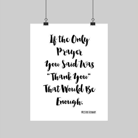 Digital printable meister eckhart quote thank you prayer calligraphy typography print black white spiritual art