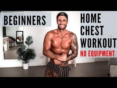 the best home chest workout for beginners no equipment