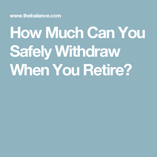 Calculating Your Retirement Rate Of Withdrawal  Retirement