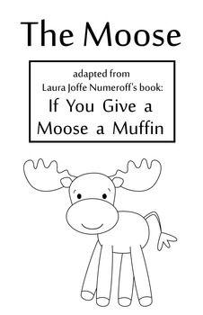 If You Give A Moose A Muffin Mini Book Mini Books Book Study