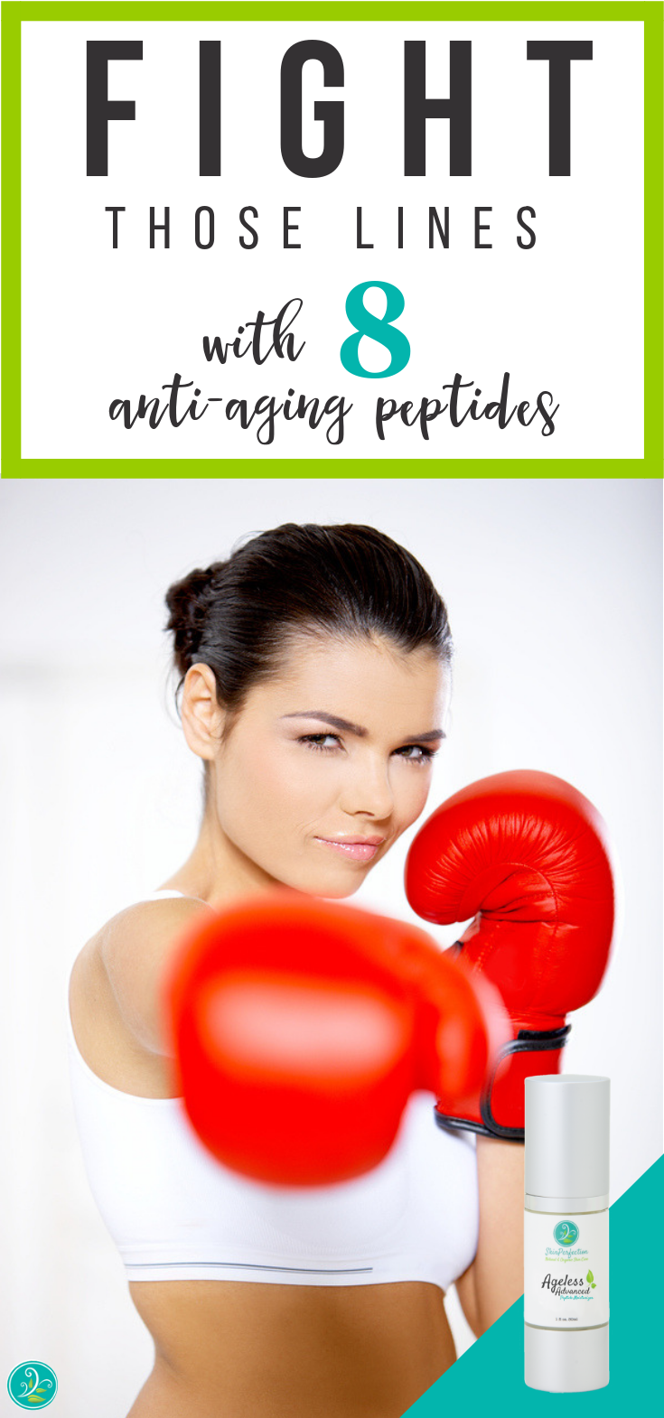 Fight fine lines and wrinkles today with our Ageless