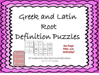 These are two-piece jigsaw puzzles to engage students in Greek and Latin vocabulary studies.This product includes 25 common Greek and Latin prefixes, roots, and suffixes and their definition.The roots included are:bi-de-dec- dis- in-im-non-mis-pre-tele-tri-uni-biogeograph, graphymetr, meterphonphotoruptscopeterrtract-al, -ial-er, -or-ment