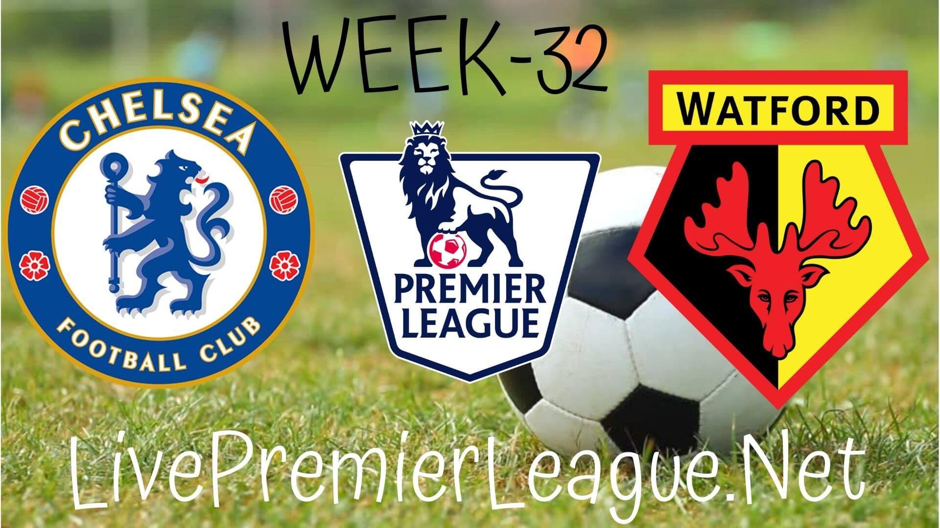 Chelsea Vs Watford Live Stream Epl Week 33 In 2020 Watford Chelsea Live