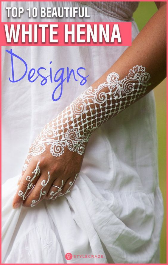 Top 10 Beautiful White Henna Designs For You To Try In 2020