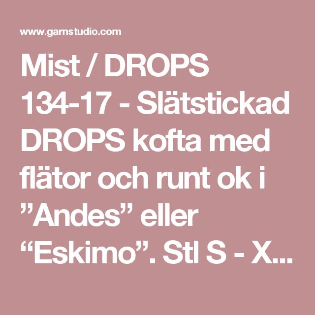 """Mist / DROPS 134-17 - Slätstickad DROPS kofta med flätor och runt ok i """"Andes"""" eller """"Eskimo"""". Stl S - XXXL - Gratis mönster från DROPS Design"""