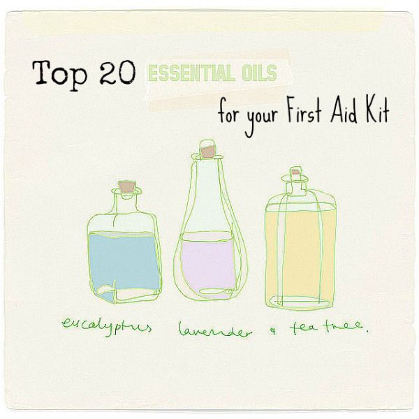 Top 20 Essential Oils For First Aid Health Body Pinterest