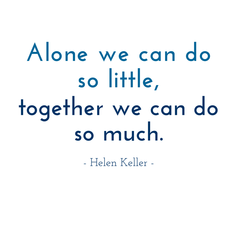 Helen Keller Quote Alone We Can Do So Little