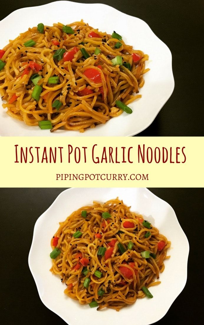 Garlic Noodles - Instant Pot Pressure Cooker Easy and delicious one-pot Garlic Noodles in the insta