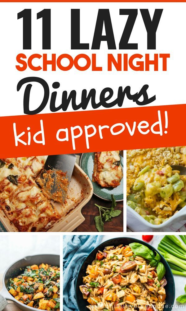 Lazy Weeknight Dinners: 11 Family Friendly Meals
