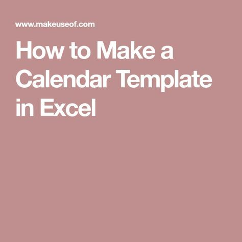 How to Make a Calendar Template in Excel Template and Microsoft excel - spreadsheet compare 2010 download
