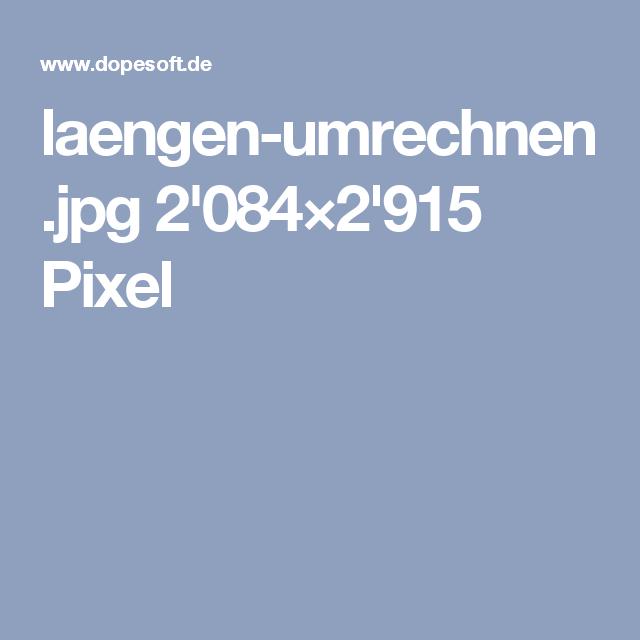 laengen-umrechnen.jpg 2'084×2'915 Pixel