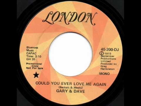 Gary & Dave - Could You Ever Love Me Again - YouTube