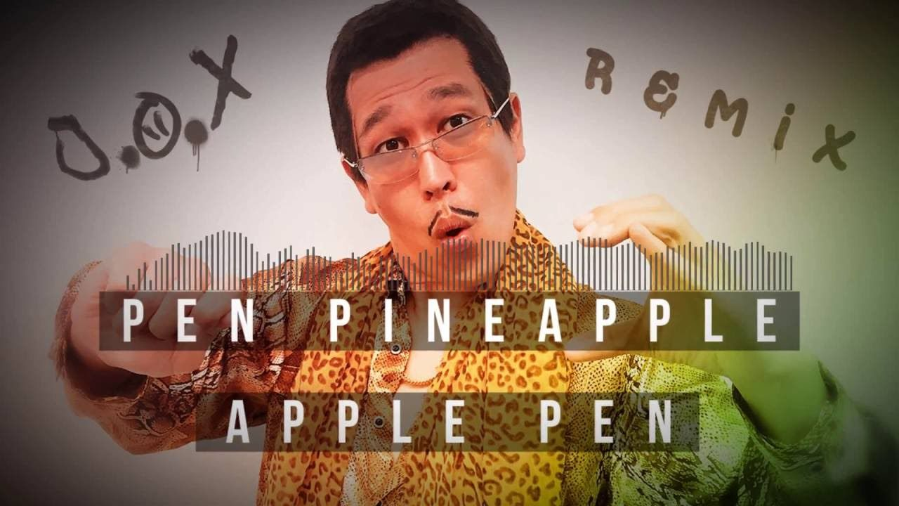 ppap pen pineapple apple pen melbourne bounce remix hd