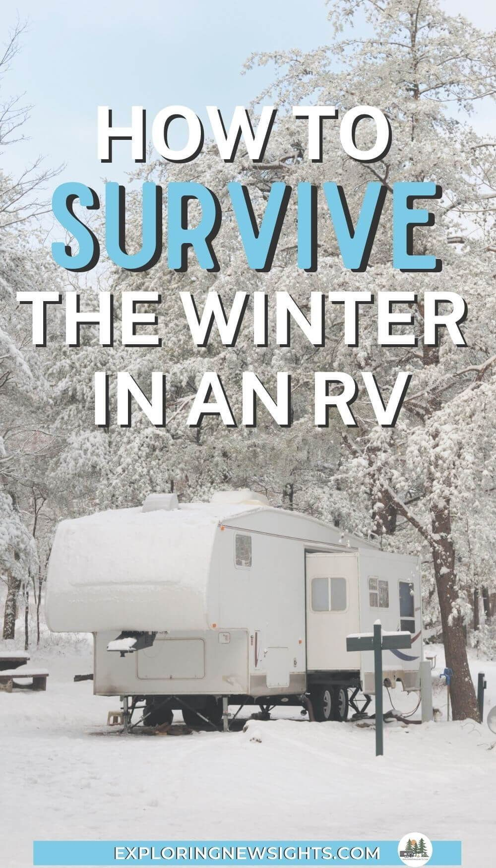 Winter Rv Living Survive An Overnight Freeze In An Rv Camping Rv Living Rv Living Full Time Rv Living