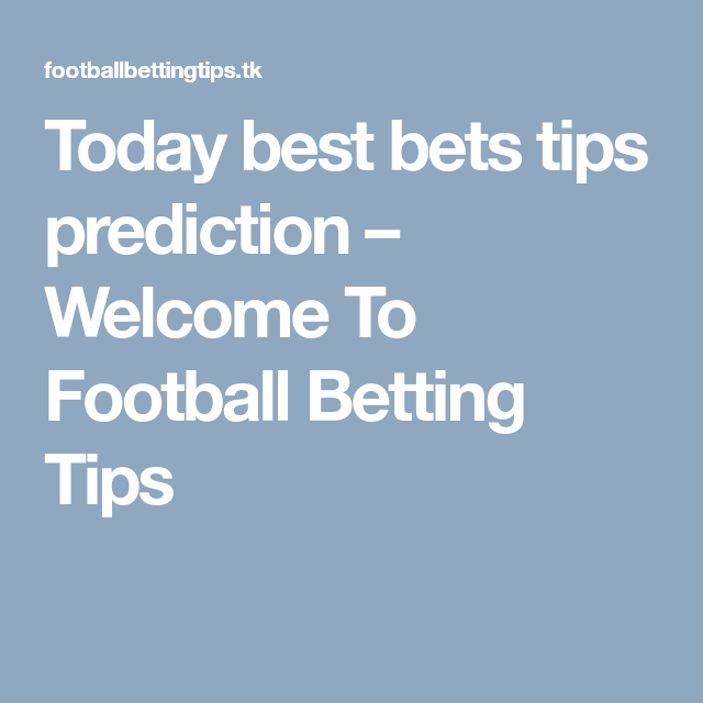 Home Best Football Tips Tips Football Predictions