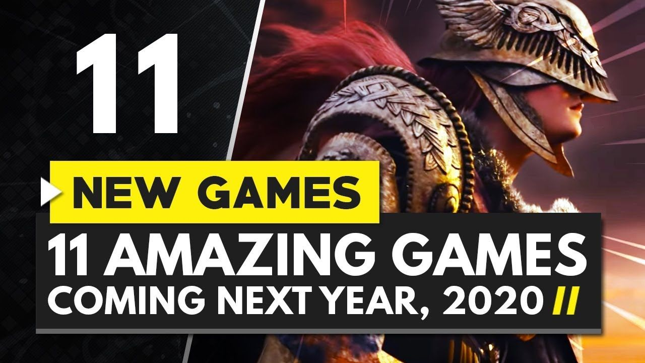 11 AMAZING GAMES TO LOOK FORWARD TO IN 2020 That look