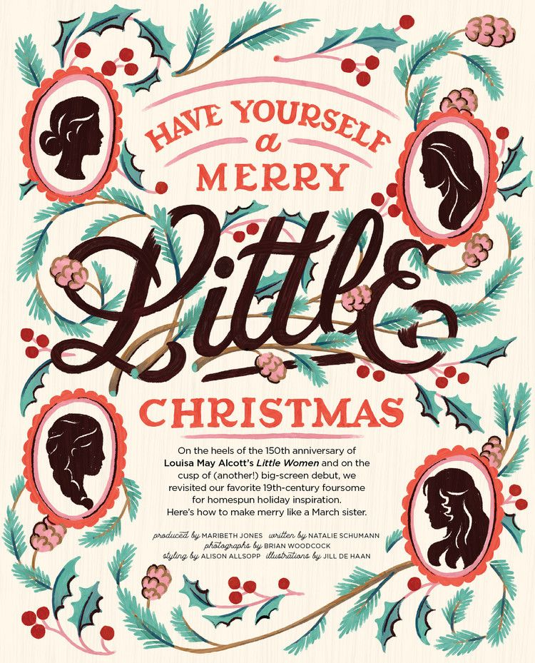 Make Merry Like Little Women S March Sisters Country Living Sister Christmas Holiday Inspiration Sisters
