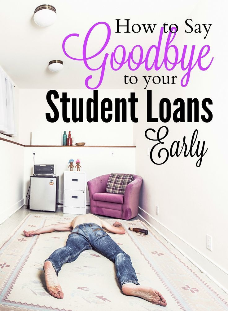 How To Pay Off Student Loans Early College Life Pinterest
