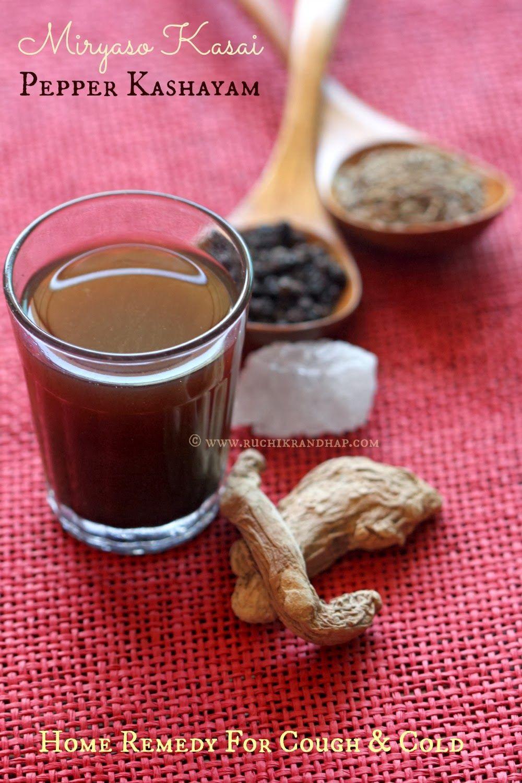 Miryaso Kasai Pepper Decoction Kashayam Home Remedy For Cough Cold Ruchik Randhap Cough Remedies Home Remedy For Cough Cold Home Remedies