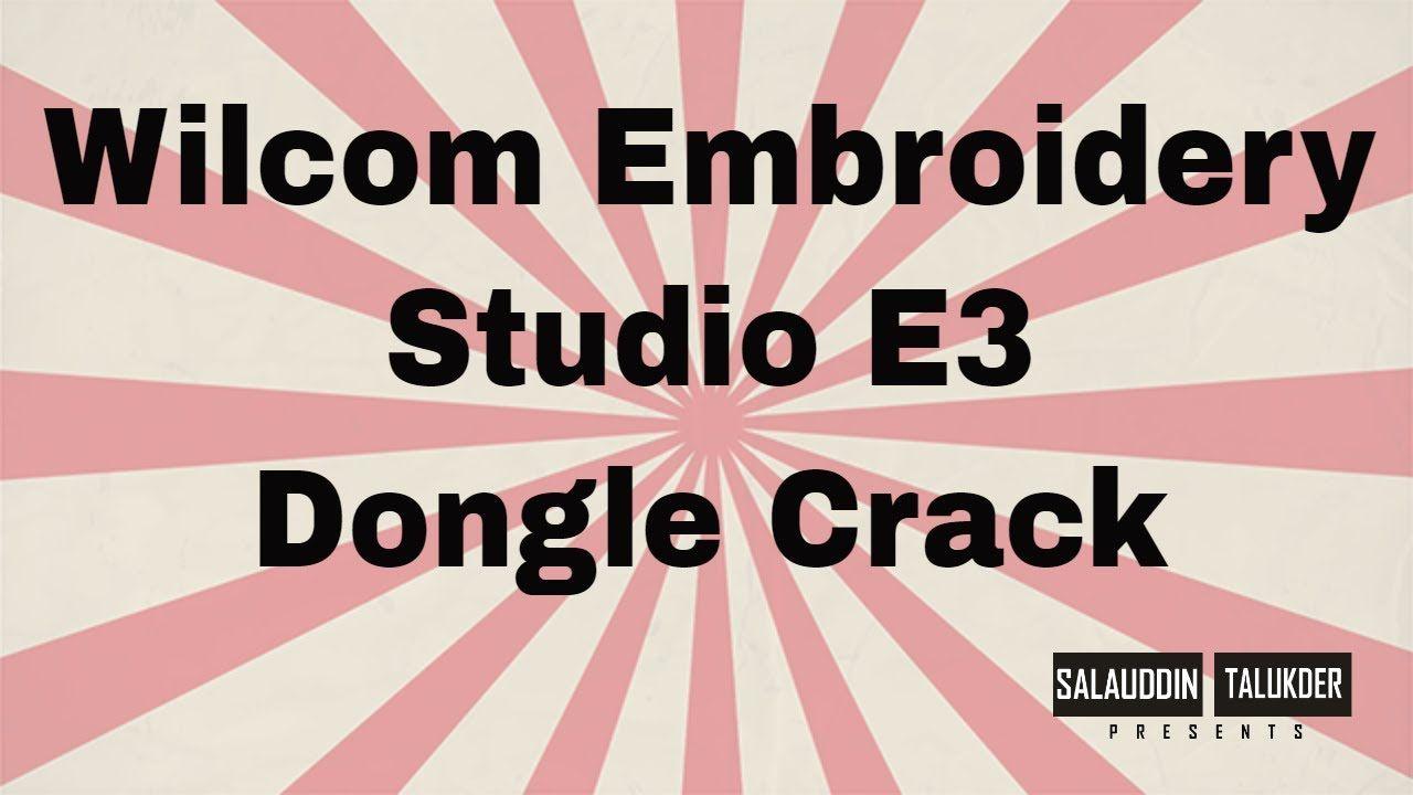 Installing Wilcom Embroidery Studio E3 Dongle Crack | Software