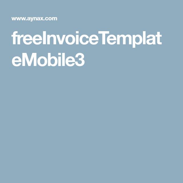 Freeinvoicetemplatemobile3 Printable Invoice Invoice Template Dessert Alternatives