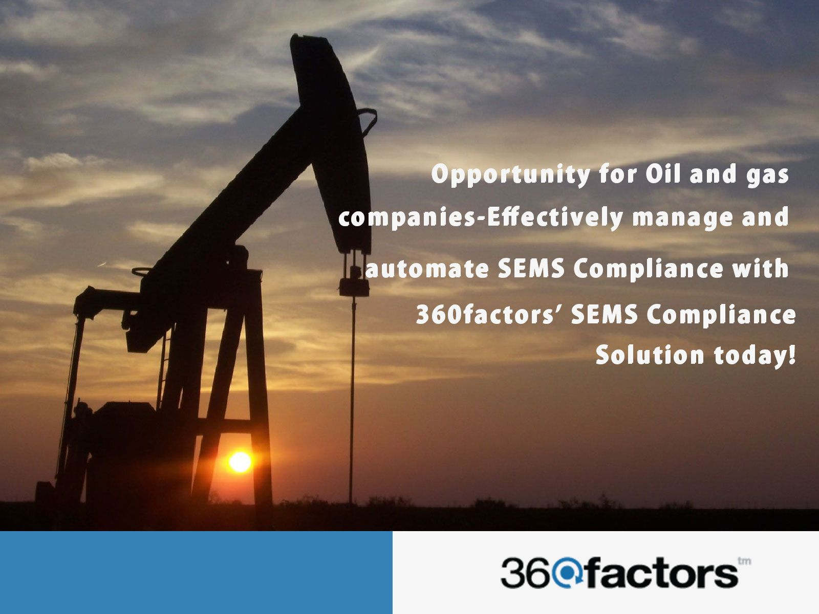 Opportunity for Oilandgas companies Effectively manage