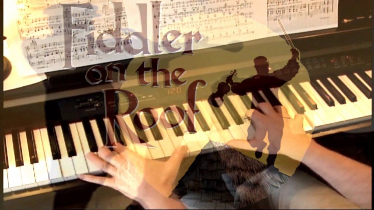 Miracle Of Miracles Fiddler On The Roof Piano Piano Fiddler On The Roof Music Instruments