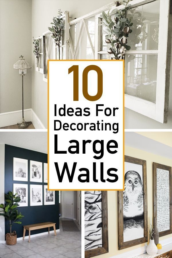 10 Essential Ideas For Decorating Large Walls The Unlikely Hostess In 2020 Family Room Walls Large Wall Decor Living Room Living Room Wall