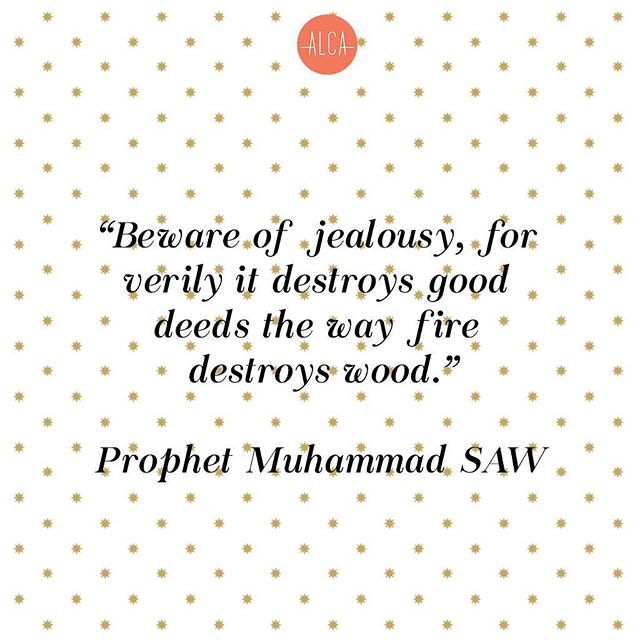 Alca On Instagram Uh Oh Jealousy Is A Disease Of The Heart And Mind Beauties So Let Your Heart Be Free Of It Jealousy Is A Disease Muslim Quotes Jealousy