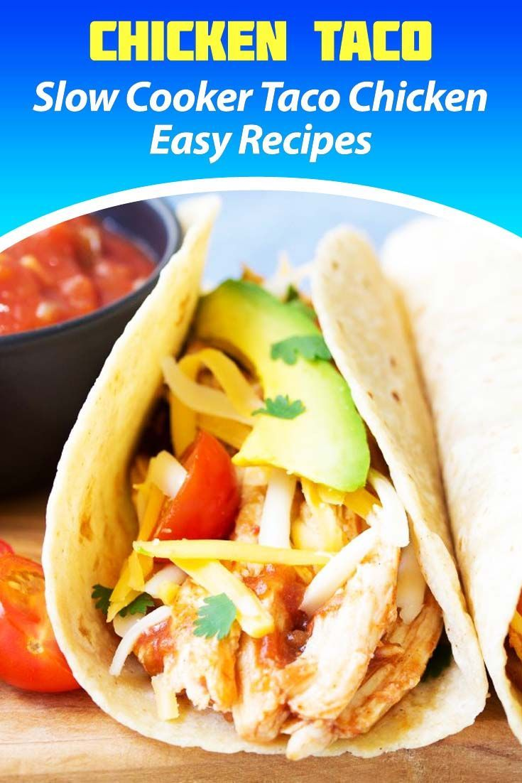 Cooker Taco Chicken Easy Recipes I often serve food that is Slow Cooker Taco Chicken Easy Recipes Hope your kids also like this dish I often serve food that is Slow Cooke...