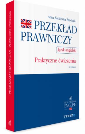 Przeklad Prawniczy Praktyczne Cwiczenia Jezyk Angielski Jezyk Angielski Ksiazki Biznesowe Cwiczenia