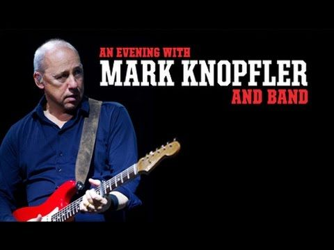 Mark Knopfler Live In London 27 05 13 Privateering Tour Mark Knopfler Sultans Of Swing Marks