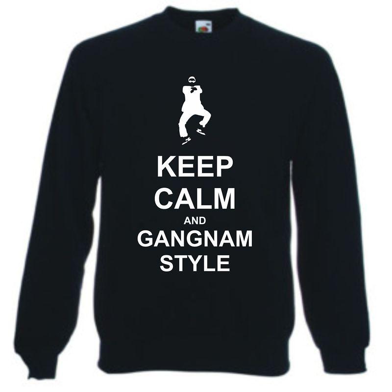Mens Sweatshirt/Jumper (Not T-Shirt) Funny KEEP CALM & GANGNAM STYLE Great Gift | eBay