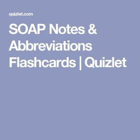 Soap Notes  Abbreviations Flashcards  Quizlet  Aromatherapy For