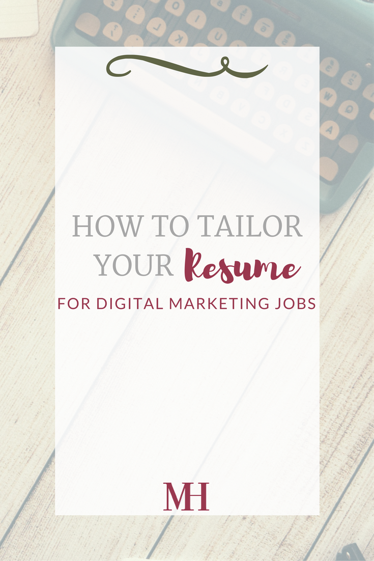 How To Tailor Your Resume For Digital Marketing Jobs Pinterest