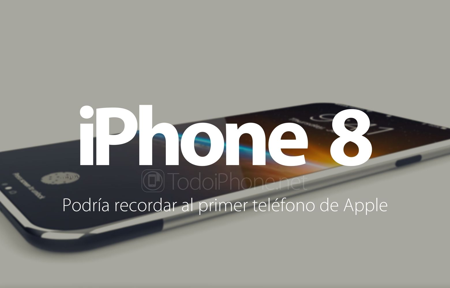 iPhone 8: Podría recordar al primer teléfono de Apple http://blgs.co/3kFS07