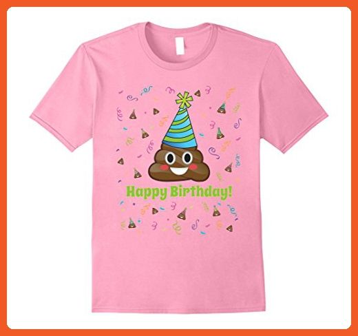 Mens Funny Emoji Poop Happy Birthday New Colors Girls Boys Adults Medium Pink