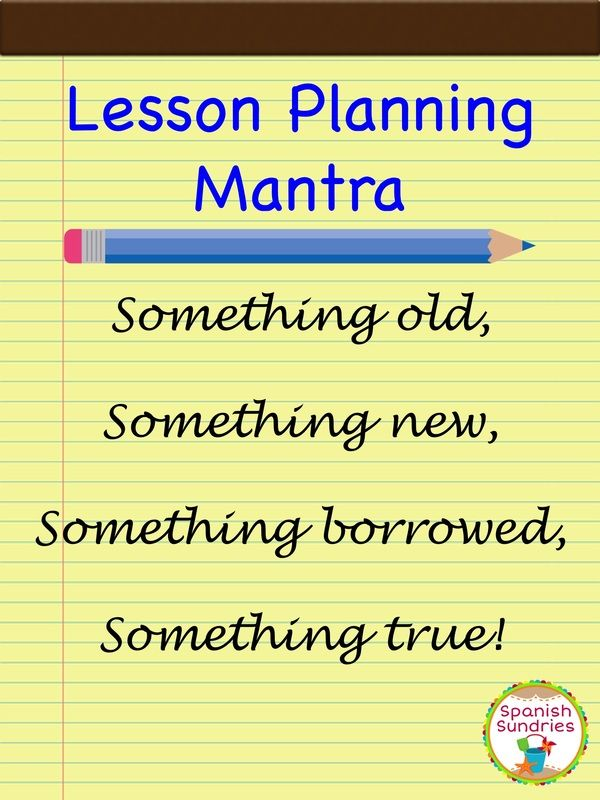 Lesson planning mantra - great application of this old saying to
