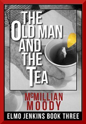22 December 2014 : The Old Man and the Tea (Elmo Jenkins - Book Three) by McMillian Moody http://www.dailyfreebooks.com/bookinfo.php?book=aHR0cDovL3d3dy5hbWF6b24uY29tL2dwL3Byb2R1Y3QvQjAwRVBZSDkxQS8/dGFnPWRhaWx5ZmItMjA=