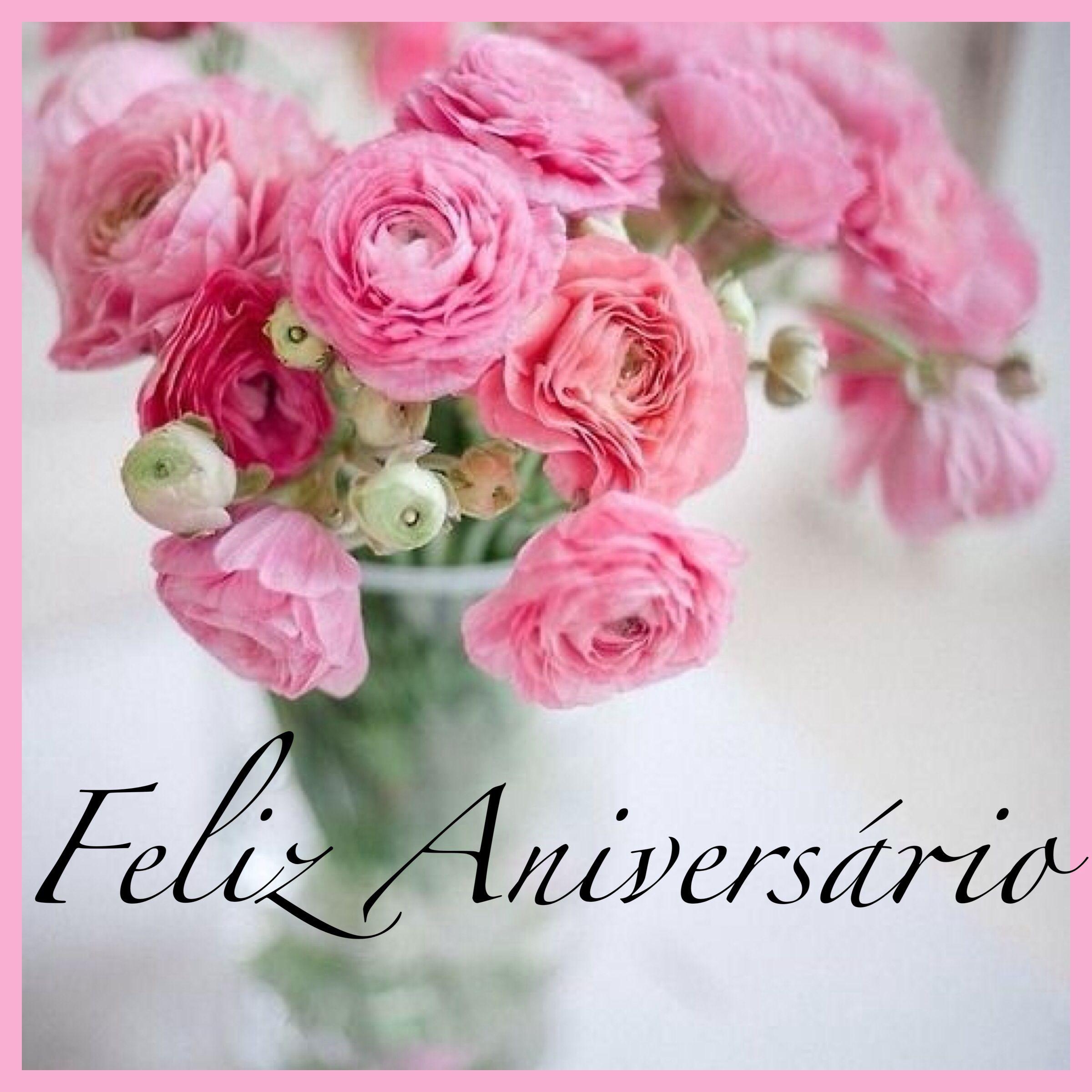 Viva A Vida Aniversario Pinterest Flowers Birthday And Happy