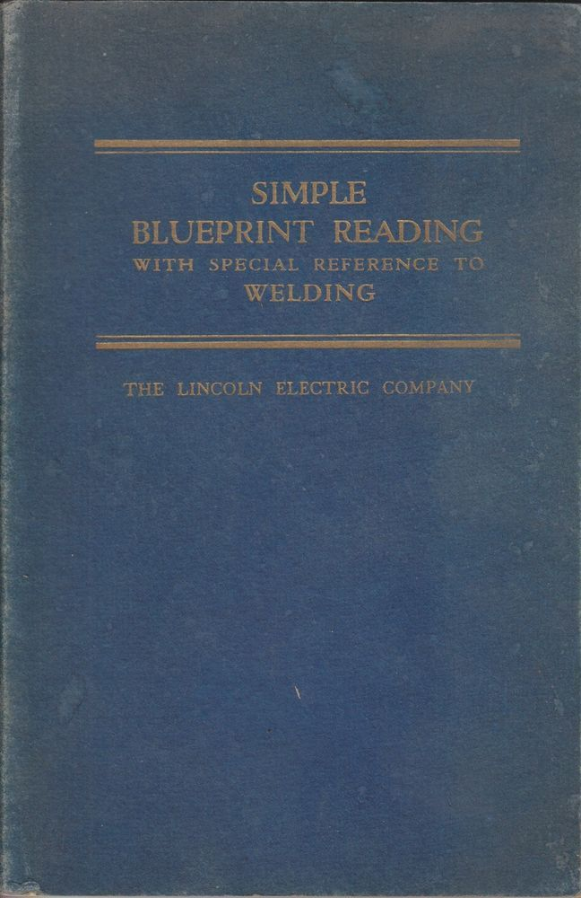 Simple blueprint reading with reference to welding by lincoln illustrated reference antiquarian collectible books ebay malvernweather Image collections