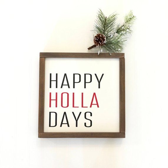 Happy Holla Days Christmas Sign - Funny - Holiday ...