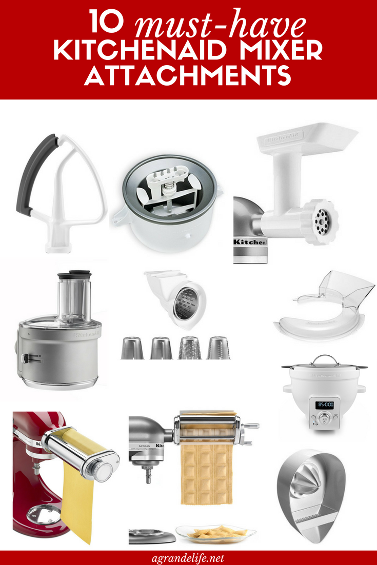 10 Must Have Kitchenaid Mixer Attachments Read This First Kitchen Aid Mixer Attachments Kitchen Aid Mixer Kitchen Aid