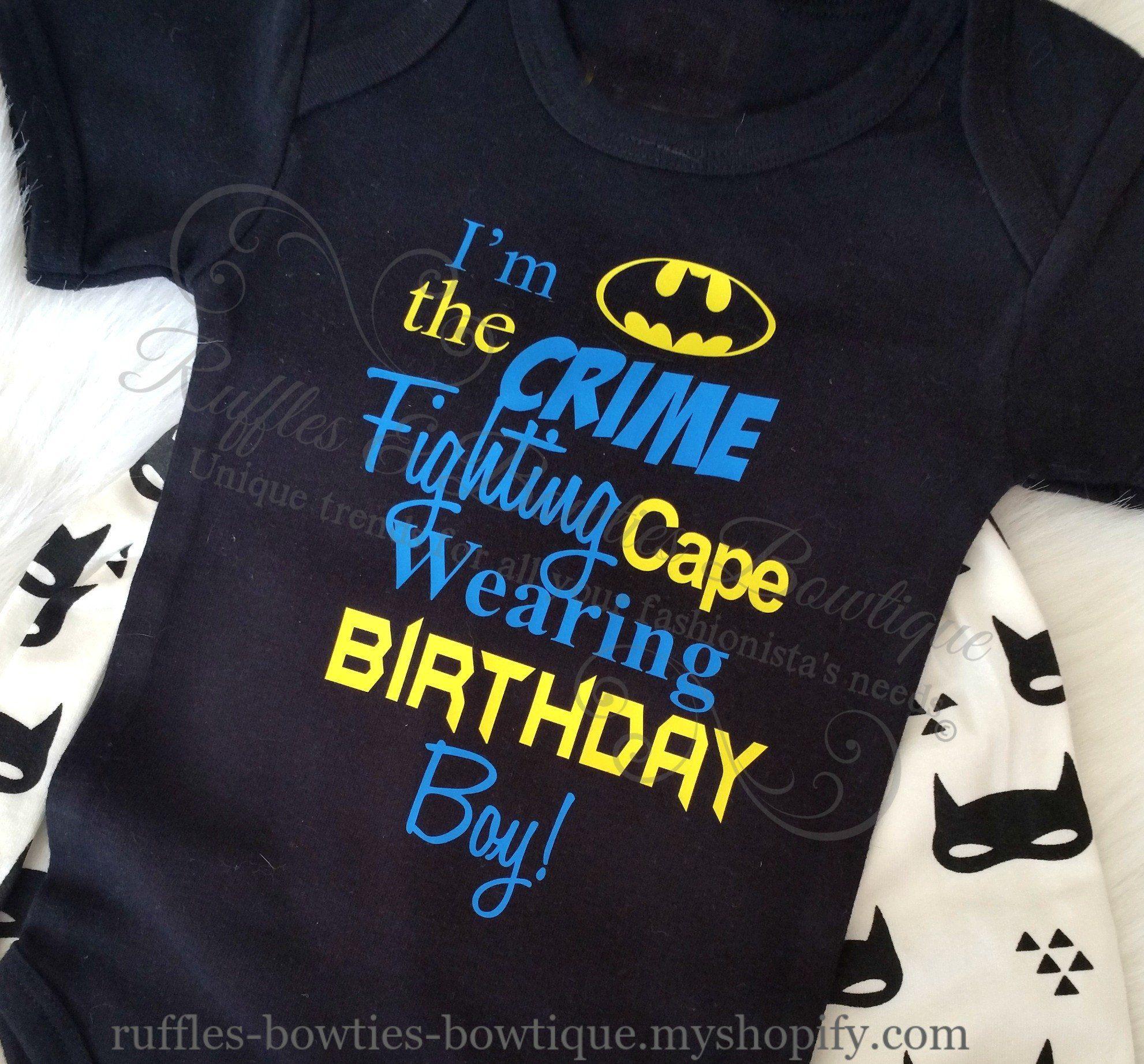 Bat Man Birthday Shirt Im A The Crime Fighting Cape Wearing