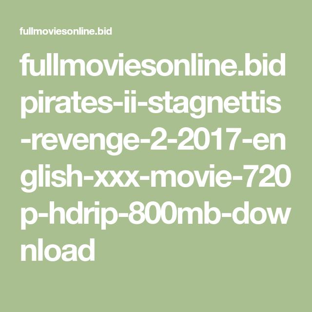 Fullmoviesonline Bid Pirates Ii Stagnettis Revenge 2 2017 English